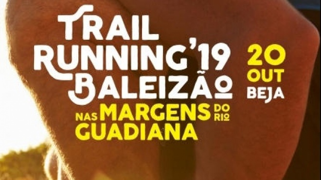 "III Trail Running de Baleizão'19 ""Nas Margens do Rio Guadiana"""
